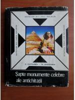G. Chitulescu - Sapte monumente celebre ale antichitatii