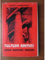 Anticariat: George D. Hurmuziadis - Cultura Greciei