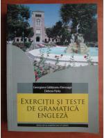 Georgiana Galateanu-Farnoaga - Exercitii si teste de gramatica engleza