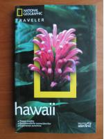 Hawaii (colectia National Geographic Traveler, nr. 5)