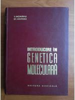 Anticariat: I. Moraru, St. Antohi - Introducere in genetica moleculara