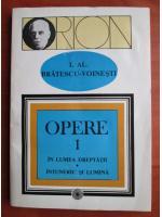 Anticariat: Ioan Alexandru Bratescu Voinesti - Opere (volumul 1)