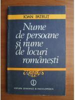 Anticariat: Ioan Patrut - Nume de persoane si nume de locuri romanesti