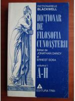 Anticariat: Jonathan Dancy - Dictionar de filosofia cunoasterii (volumul 1)