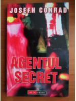 Josefh Conrad - Agentul secret