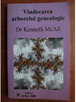 Kenneth McAll - Vindecarea arborelui genealogic