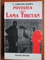 Anticariat: Lobsang Rampa - Povestea unui Lama Tibetan