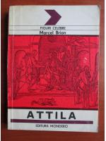 Anticariat: Marcel Brion - Attila