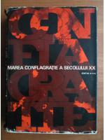 Anticariat: Marea conflagratie a secolului XX