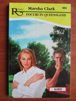 Anticariat: Marsha Clark - Focuri in Queensland