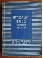 Anticariat: Materialistii francezi din veacul al XVIII-lea (colectia Texte Filozofice)