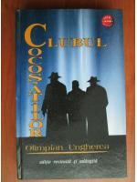 Anticariat: Olimpian Ungherea - Clubul cocosatilor
