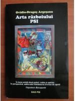 Anticariat: Ovidiu-Dragos Argesanu - Arta razboiului PSI
