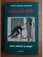 Anticariat: Ovidiu Dragos Argesanu - Atacul PSI