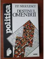 Anticariat: P. P. Negulescu - Destinul omenirii