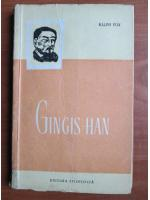 Anticariat: Ralph Fox - Gingis Han