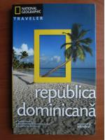 Republica Dominicana (colectia National Geographic Traveler, nr. 6)