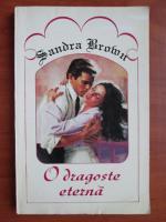 Sandra Brown - O dragoste eterna