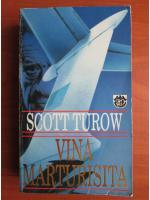 Anticariat: Scott Turow - Vina marturisita
