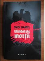 Sven Hassel - Blindatele mortii