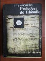 Anticariat: Titu Maiorescu - Prelegeri de filosofie