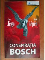 Anticariat: Yves Jego - Conspiratia Bosch