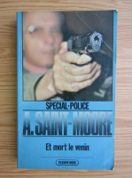 Anticariat: Adam Saint Moore - Et mort le venin