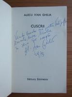 Alecu Ivan Ghilia - Cuscrii (cu autograful autorului)