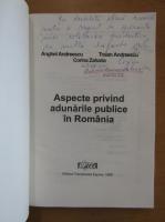 Anghel Andreescu, Traian Andreescu, Corina Zaharia - Aspecte privind adunarile publice in Romania (cu autograful autorilor)