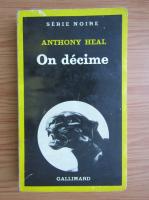 Anticariat: Anthony Heal - On decime