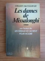 Colleen McCullough - Les dames de Missalonghi