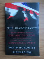 Anticariat: David Horowitz - The shadow party
