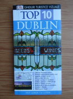 Dublin. Ghid turistic (colectia Top 10)