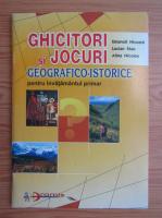 Emanoil Nicoara - Ghicitori si jocuri geografico-istorice