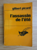 Anticariat: Gilbert Picard - L'assasin de l'ete