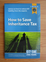 Anticariat: H. M. Williams - How to save inheritance tax