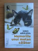 Anticariat: Hiro Arikawa - Memoriile unui motan calator