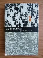 Anticariat: I. Ilf, E. Petrov - Douasprezece scaune