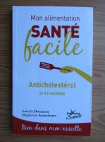 Anticariat: Isabelle Doumenc - Sante facile