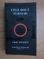 J. R. R. Tolkien - Cele doua turnuri