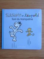 Anticariat: Jacques Duquesne - Zazou et leopold font du trampoline