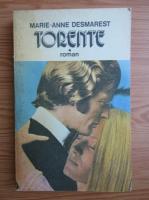 Anticariat: Marie-Anne Desmarest - Torente (volumul 1)