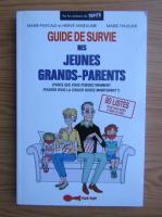 Anticariat: Marie Thuillier - Guide de survie des jeunes grands-parents
