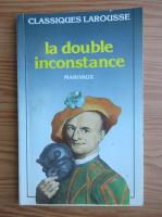 Marivaux - La double inconstance
