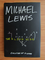 Michael Lewis - The blind side. Evolution of a game