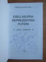 Mihai Sleahtitchi - Eseu asupra reprezentarii puterii (cu autograful autorului)