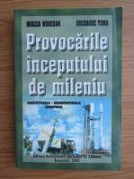 Anticariat: Mircea Muresan - Provocarile inceputului de mileniu