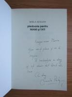 Mirela Retegan - Pledoarie pentru mami si tati (cu autograful autoarei)