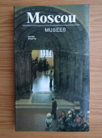Anticariat: Moscou musees