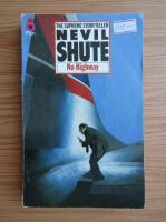 Anticariat: Nevil Shute - No Highway